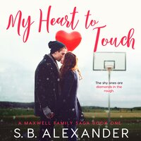 My Heart to Touch - S.B. Alexander