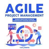 Agile Project Management - Tom Jobbins
