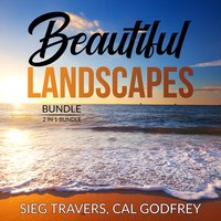 Beautiful Landscapes Bundle: 2 in 1 Bundle, Therapeutic Landscapes and Lawn Geek. - Sieg Travers, Cal Godfrey