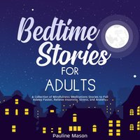 Bedtime Stories for Adults - Pauline Mason