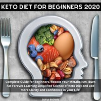 Keto Diet for Beginners 2020 - Sofia Brown