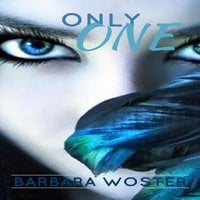 Only One - Barbara Woster
