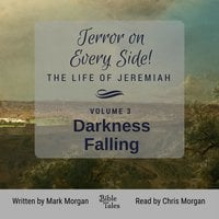 Terror on Every Side! The Life of Jeremiah Volume 3 – Darkness Falling - Mark Morgan