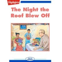 The Night the Roof Blew Off