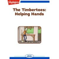 The Timbertoes Helping Hands - Marileta Robinson