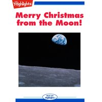 Merry Christmas from the Moon! - Edmund A. Fortier