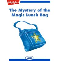 The Mystery of the Magic Lunch Bag - Neal Levin