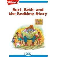 Bert Beth and the Bedtime Story - Valeri Gorbachev
