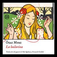 La bailarina - Ogai Mori