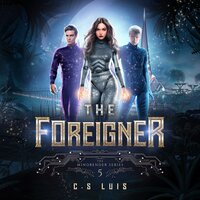 The Foreigner - C.S Luis