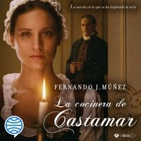 La cocinera de Castamar - Fernando J. Múñez