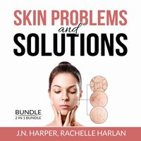 Skin Problems and Solutions Bundle: 2 in 1 Bundle, Eczema Detox and Healing Psoriasis - J.N Harper, and Rachelle Harlan