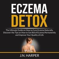 Eczema Detox - J.N Harper
