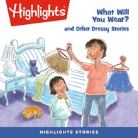 What Will You Wear? - Highlights for Children