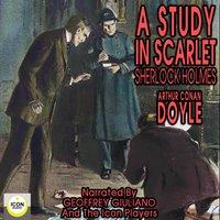 A Study In Scarlet - Sherlock Holmes - Sir Arthur Conan Doyle