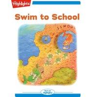 Swim to School - Kathleen Doherty