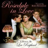 Rosedale in Love - Lev Raphael
