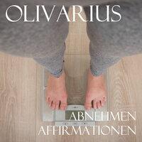 Abnehmen - Affirmationen - Olivarius