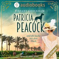 Patricia Peacock - und die Sache mit dem Fluch - Tiffany Crockham