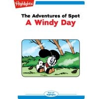 The Adventures of Spot: A Windy Day - Marileta Robinson