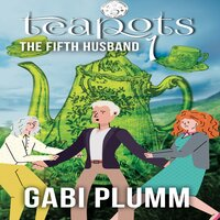 Teapots 1 - Gabi Plumm