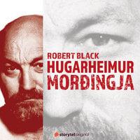 Hugarheimur morðingja - Breskir raðmorðingjar. 5. þáttur: Robert Black - Lone Theils