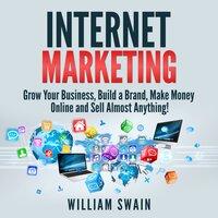 Internet Marketing - William Swain