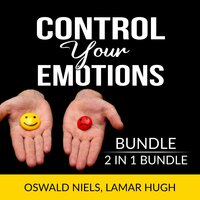 Control Your Emotions Bundle, 2 in 1 Bundle:The Emotion Code and Manage my Emotions - Oswald Niels, Lamar Hugh
