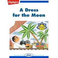 A Dress for the Moon - Indira Krishnan