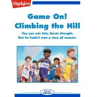 Game on! Climbing the Hill - Rich Wallace