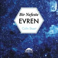 Bir Nefeste Evren - Colin Stuart