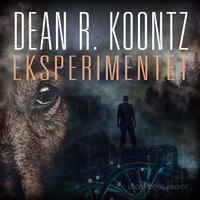 Eksperimentet - Dean R. Koontz