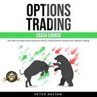 Options Trading Crash Course - Peter Rayson