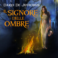 Il Signore delle Ombre - Dario de Judicibus