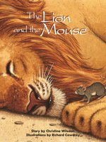 The Lion and the Mouse - Christina Wilsdon