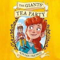 The Giants' Tea Party - Vivian French