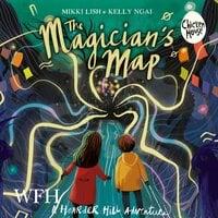 The Magician's Map - Kelly Ngai, Mikki Lish