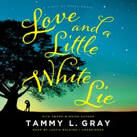 Love and a Little White Lie - Tammy L. Gray