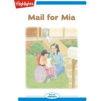 Mail For Mia - Sonya Martinez Mukherjee