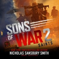 Sons of War 2: Saints - Nicholas Sansbury Smith