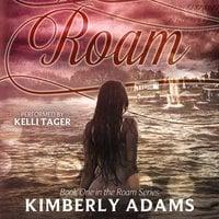 Roam - Kimberly Adams