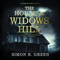 The House on Widows Hill - Simon R. Green