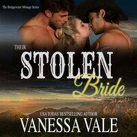 Their Stolen Bride - Vanessa Vale