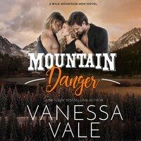 Mountain Danger - Vanessa Vale
