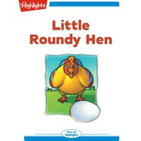 Little Roundy Hen - Joy Cowley