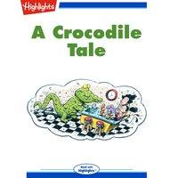 A Crocodile Tale - Laura Goering