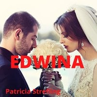 Edwina - Patricia Strefling