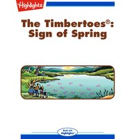 The Timbertoes: Sign of Spring - Rich Wallace