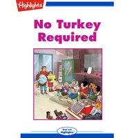 No Turkey Required - Kate MacEachern