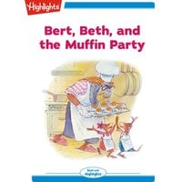 Bert Beth and the Muffin Party - Valeri Gorbachev